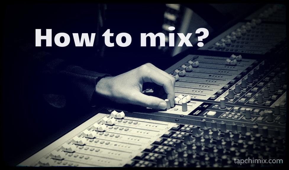 học mix nhạc